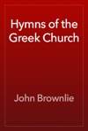 Hymns Of The Greek Church