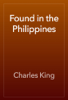 Charles King - Found in the Philippines 앨범 사진