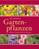 Die schönsten Gartenpflanzen