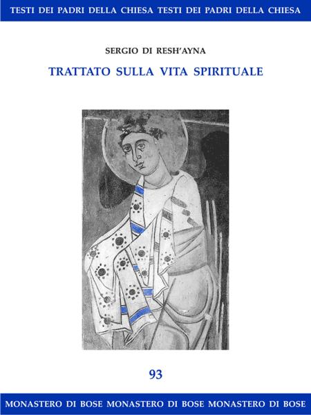 Trattato sulla vita spirituale di Sergio di Resh῾ayna