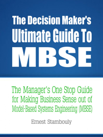 The Decision Maker's Ultimate Guide to MBSE