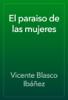 Vicente Blasco IbГЎГ±ez - El paraiso de las mujeres ilustraciГіn