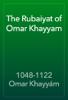 1048-1122 Omar KhayyГЎm - The Rubaiyat of Omar Khayyam artwork