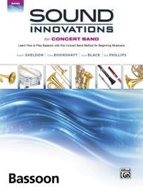 Sound Innovations for Concert Band: Bassoon, Book 1