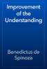 Benedictus de Spinoza - Improvement of the Understanding artwork
