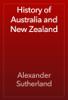 Alexander Sutherland - History of Australia and New Zealand portada