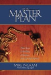 The Master Plan Three Keys To Building A Business And Life With Purpose