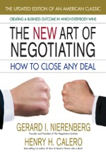 The New Art Of Negotiating, Updated Edition