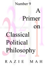 A Primer On Classical Political Philosophy