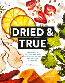 Dried & True book