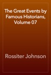 The Great Events By Famous Historians Volume 07