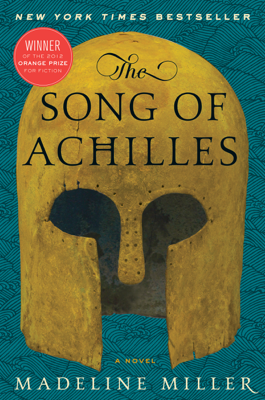 The Song of Achilles - Madeline Miller book