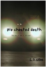 We Cheated Death book