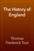 Thomas Frederick Tout - The History of England artwork