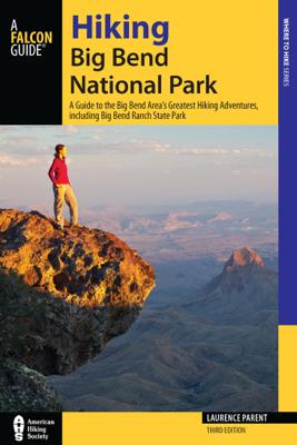 Hiking Big Bend National Park - Laurence Parent book