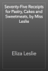 Eliza Leslie - Seventy-Five Receipts for Pastry, Cakes and Sweetmeats, by Miss Leslie 插圖