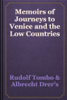 Rudolf Tombo & Albrecht Drer's - Memoirs of Journeys to Venice and the Low Countries artwork
