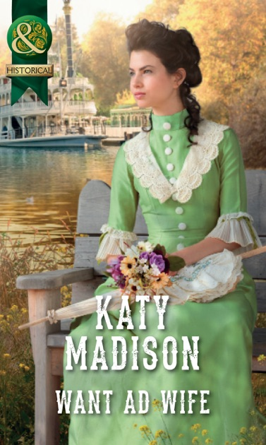 Want Ad Wife Wild West Weddings Book 3 By Katy Madison On Apple Books