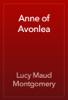 L.M. Montgomery - Anne of Avonlea artwork