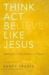 Think Act Be Like Jesus