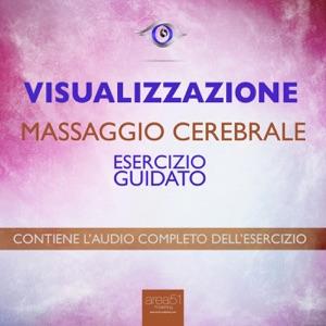 Visualizzazione – Massaggio cerebrale Book Cover