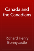 Canada and the Canadians