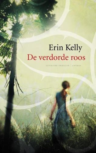 Erin Kelly - Verdorde roos