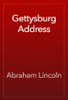 Abraham Lincoln - Gettysburg Address artwork