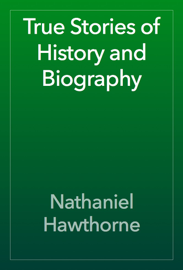 True Stories of History and Biography book