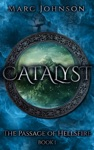 Catalyst The Passage Of Hellsfire Book 1