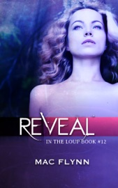 Download and Read Online Reveal (In the Loup #12)