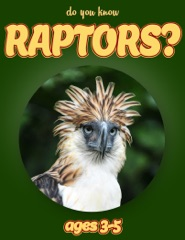 Do You Know Raptors? (animals for kids 3-5)