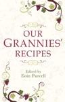 Our Grannies Recipes Favourite Irish Dishes
