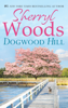 Sherryl Woods - Dogwood Hill artwork