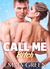 Download Call me Bitch - Vol. 6
