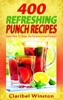 400 Best Refreshing Punch Recipes