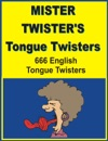 Mister Twisters Tongue Twisters