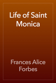 Life of Saint Monica
