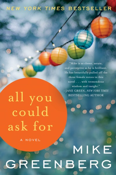 All You Could Ask For - Mike Greenberg book cover