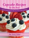 Cupcake Recipes To Die For Amazing Cupcake Recipes When You Need A Little Indulgence