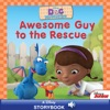 Doc McStuffins Awesome Guy To The Rescue