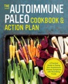 The Autoimmune Paleo Cookbook  Action Plan