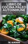 Libro De Cocina Paleo Autoinmune Top 30 De Recetas Paleo Autoinmune PAI Para Desayunar Reveladas