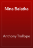 Anthony Trollope - Nina Balatka artwork