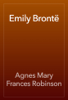 Agnes Mary Frances Robinson - Emily Brontë artwork