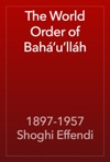 The World Order Of Bahullh