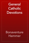General Catholic Devotions