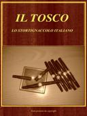 Il Tosco. Lo Stortignaccolo Italiano Book Cover