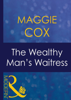 Maggie Cox - The Wealthy Man's Waitress artwork