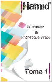 Grammaire Phonétique Arabe Tome 1